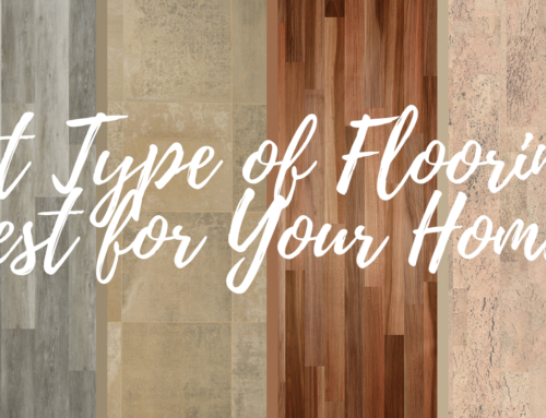 What Type of Flooring is Best for Your Home?